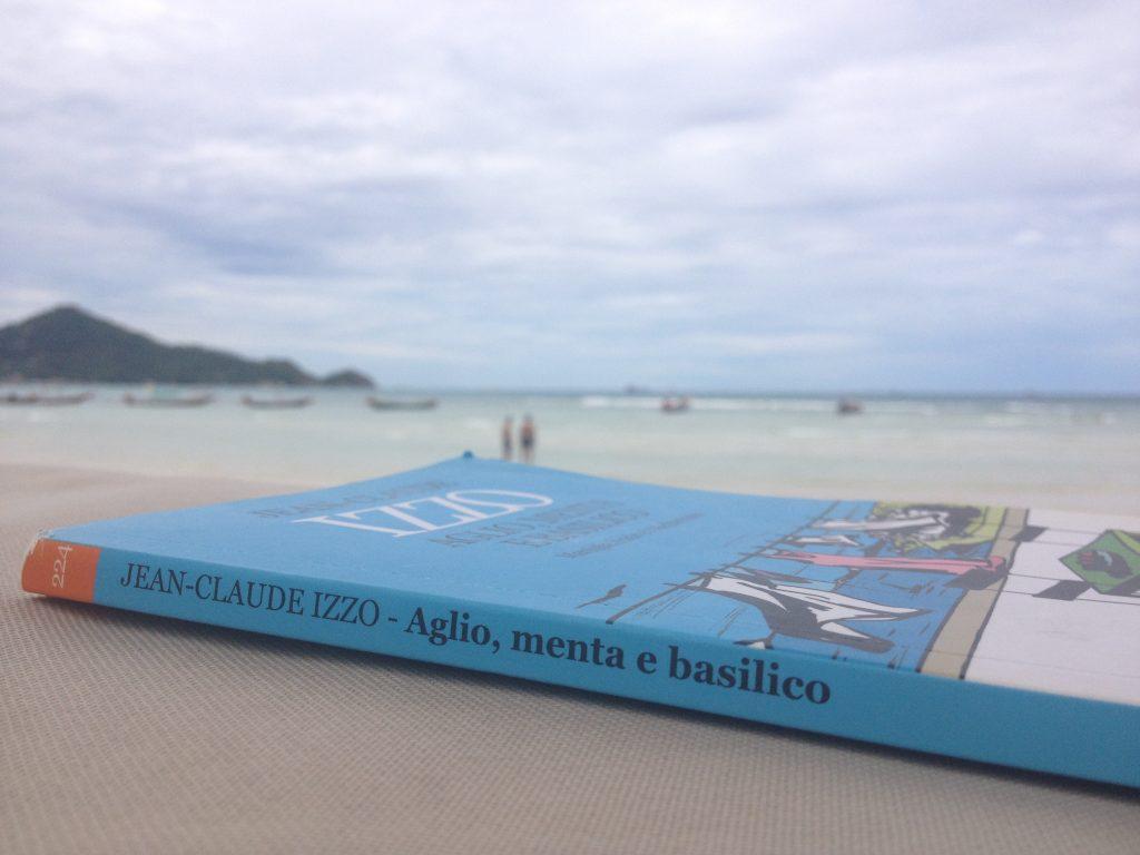 """La mia lettura da spiaggia, """"Aglio, menta e basilico"""" di Jean-Claude Izzo @oltreilbalcone"""